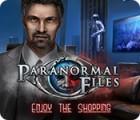 Paranormal Files: Enjoy the Shopping gioco