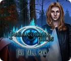 Paranormal Files: The Tall Man gioco