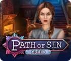 Path of Sin: Greed gioco