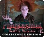 Phantasmat: Death in Hardcover Collector's Edition gioco