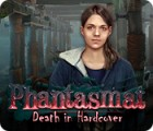 Phantasmat: Death in Hardcover gioco