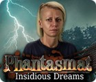 Phantasmat: Insidious Dreams gioco