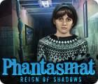 Phantasmat: Reign of Shadows gioco