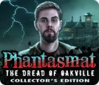 Phantasmat: The Dread of Oakville Collector's Edition gioco