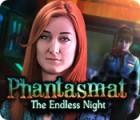 Phantasmat: The Endless Night gioco