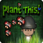 Plant This! gioco