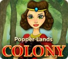 Popper Lands Colony gioco