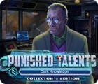Punished Talents: Dark Knowledge Collector's Edition gioco