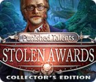 Punished Talents: Stolen Awards Collector's Edition gioco