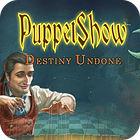 PuppetShow: Destino Incerto Edizione Speciale gioco