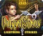 PuppetShow: Lightning Strikes gioco