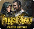 PuppetShow: Poetic Justice gioco