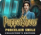 PuppetShow: Porcelain Smile Collector's Edition gioco