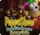 PuppetShow: Souls of the Innocent Strategy Guide gioco