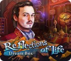 Reflections of Life: Dream Box gioco