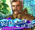 Reflections of Life: Tree of Dreams gioco