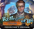 Reflections of Life: Utopia Collector's Edition gioco