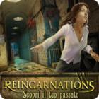 Reincarnations: Scopri il tuo passato gioco