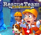 Rescue Team: Evil Genius gioco