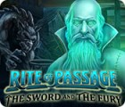 Rite of Passage: The Sword and the Fury gioco