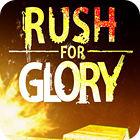Rush for Glory gioco
