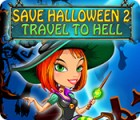 Save Halloween 2: Travel to Hell gioco