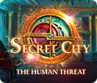 Secret City: The Human Threat gioco