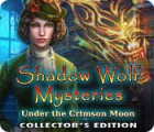Shadow Wolf Mysteries: Under the Crimson Moon Collector's Edition gioco