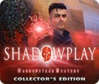 Shadowplay: Harrowstead Mystery Collector's Edition gioco