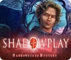 Shadowplay: Harrowstead Mystery gioco
