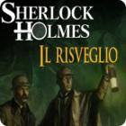 Sherlock Holmes: Il risveglio gioco