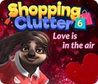 Shopping Clutter 6: Love is in the air gioco