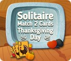 Solitaire Match 2 Cards Thanksgiving Day gioco