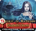 Spirit of Revenge: Elizabeth's Secret Collector's Edition gioco