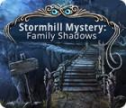 Stormhill Mystery: Family Shadows gioco