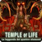 Temple of Life: La leggenda dei quattro elementi gioco