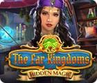 The Far Kingdoms: Hidden Magic gioco