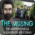 The Missing: Un mistero per la squadra di soccorso gioco