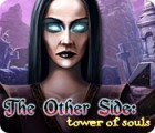 The Other Side: Tower of Souls gioco