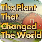 The Plant That Changes The World gioco