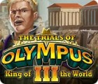 The Trials of Olympus III: King of the World gioco
