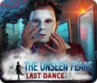 The Unseen Fears: Last Dance gioco
