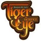 Tiger Eye: The Sacrifice gioco