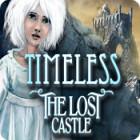 Timeless: Il Castello Perduto gioco