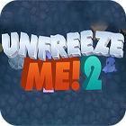 Unfreeze Me 2 gioco