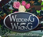 Wedding Gone Wrong: Solitaire Murder Mystery gioco