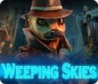 Weeping Skies gioco