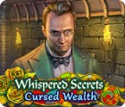 Whispered Secrets: Cursed Wealth gioco