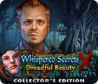 Whispered Secrets: Dreadful Beauty Collector's Edition game