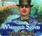 Whispered Secrets: Into the Wind gioco